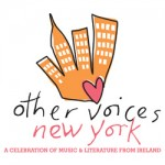 New York Irish Other Voices: Thursday 27 and Friday 28!