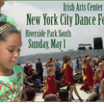 "Irish Arts Center's 10th annual NYC Irish Dance Festival a highlight of ""Summer on the Hudson"""