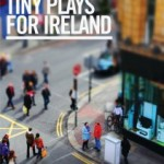 Write a play for Ireland! Deadline Nov. 11