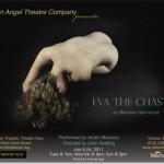 Aedín Moloney in Eva the Chaste Begins Tonight!