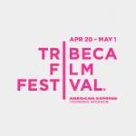Quick Update on Irish Films in Tribeca Film Festival