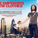 'The Emperor's New Clothes' directed by Michael Winterbottom and starring Russell Brand.