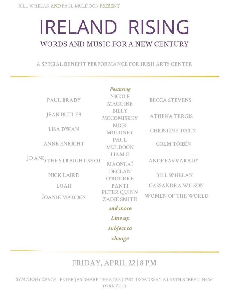 Ireland Rising - Words and Music for a New Century: A Special Benefit Performance for Irish Arts Center