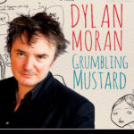 Dylan Moran's Wit and Wisdom at Theater 80